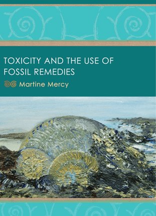 Toxicity and the Use of Fossil Remedies